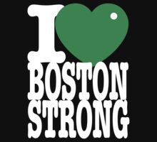 I Green Heart Boston Strong dark tshirt by BrBa