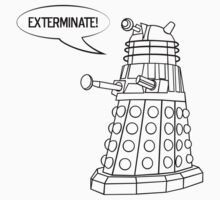 You'll be Exterminated! by danielasynner