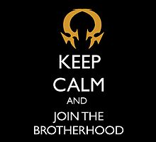Join the brotherhood by RebeccaMcGoran