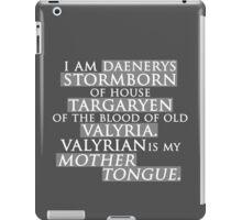 Daenerys Quote iPad Case/Skin