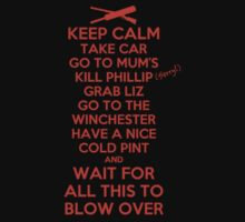 Keep Calm and Blow Over T-Shirt