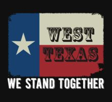 Support West, Texas by Paul Lawrence