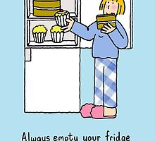 Empty your fridge before you start your diet. by KateTaylor