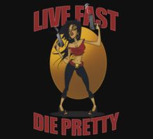 Live Fast, Die Pretty by Wizz Kid
