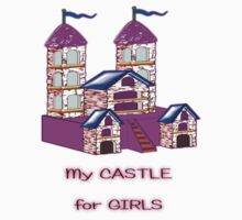 My Castle for Girls T-shirt by Dennis Melling