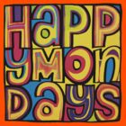 THE HAPPY MONDAYS by RighteousBear