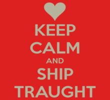 Keep Calm and Ship Traught Tee by Niamh Wilson