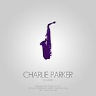 CHARLIE PARKER - The 'Yardbird' by Mark Hyland