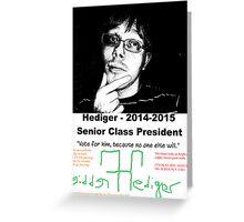 Freddie Hediger Campaign Greeting Card