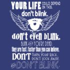 Doctor Who Inspired - Don't Blink Quote - Weeping Angels - Digital Typography & Winged Eye Design by traciv