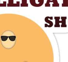 Donuts Don't Wear Alligator Shoes Sticker