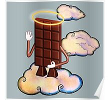 May Chocolate god bless you! Poster