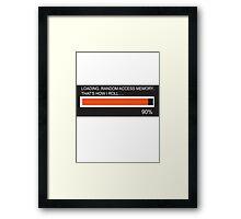 RAM Design Loading That's how I roll Plate #65 Framed Print