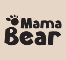 Mama Bear by BrightDesign