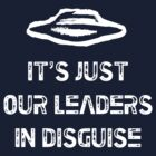It's Just Our Leaders In Disguise (Muse - Exo-Politics) by jezkemp