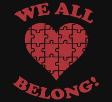 We all belong! (Autism Awareness) by BrightDesign