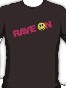 Rave On DJ T-Shirt