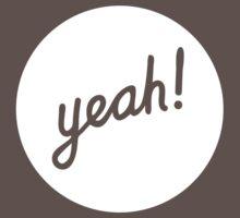 Yeah! (White) by SeanDunlop