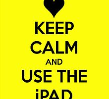 Keep Calm and Use The iPaid by buucos