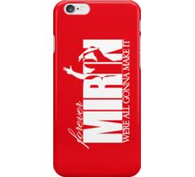 Forever Mirin (version 2 red) iPhone Case/Skin