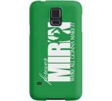 Forever Mirin (version 1 green) Samsung Galaxy Case/Skin