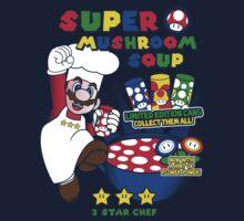 Super Mushroom Soup! by Jonathan  Ladd