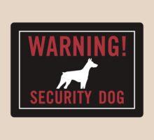 Warning! Security Dog T-Shirt