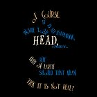 of course it is all happening inside your head, harry. by shannonbrianna