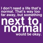 Next To Normal by TheGhostParty