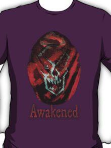 Awakened T-Shirt
