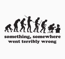 Something, Somewhere Went Terribly Wrong by BrightDesign