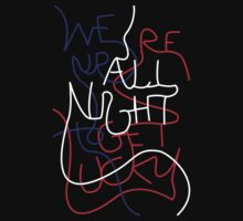 We're up all night to get lucky_without outline by Arthur M
