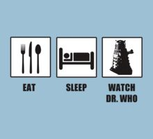 Eat Sleep Watch Doctor Who by tappers24