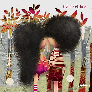 love sweet love by © Karin  Taylor