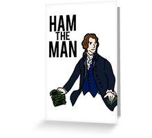 Ham The Man Greeting Card