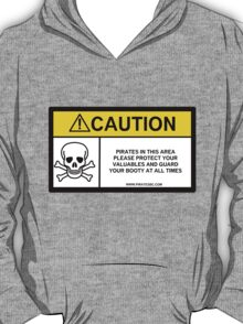 Pirates caution 2 T-Shirt