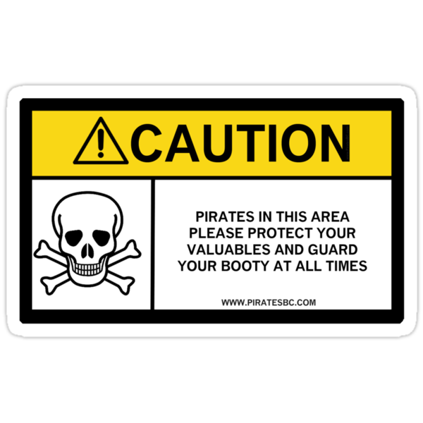 Pirates caution 2 by PiratesBC