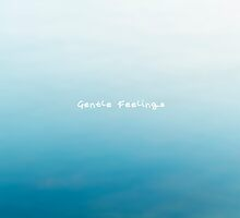 Gentle Feelings  by Yuko  Yamada