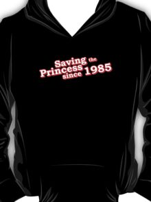 Saving The Princess Since 1985 T-Shirt