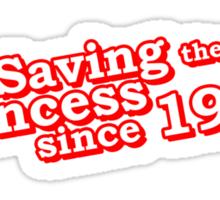 Saving The Princess Since 1985 Sticker