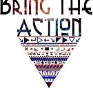BRING THE ACTION. by DCPRODUCTION
