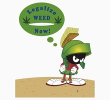 Martin the Martian Legalize it Now by rmcadams
