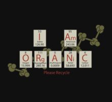 I am Organic - Please Recycle by Bill Cournoyer