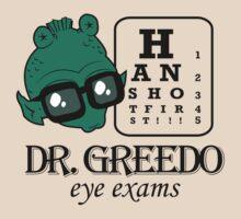 Dr Greedo Eye Exams by DasMerten
