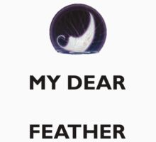 My Dear Feather by Sailor-Selene