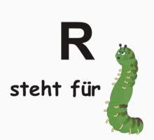 R steht für ... by Hallo Wildfang