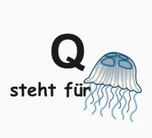 Q steht für ... by Hallo Wildfang
