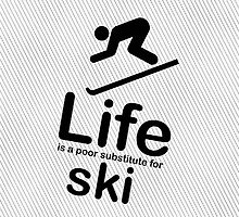 Ski v Life - White by Ron Marton