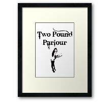 Two Pound Parlour Framed Print