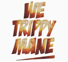 we trippy by d1bee